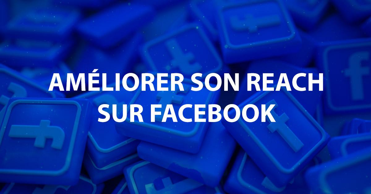 Améliorer son reach Facebook image